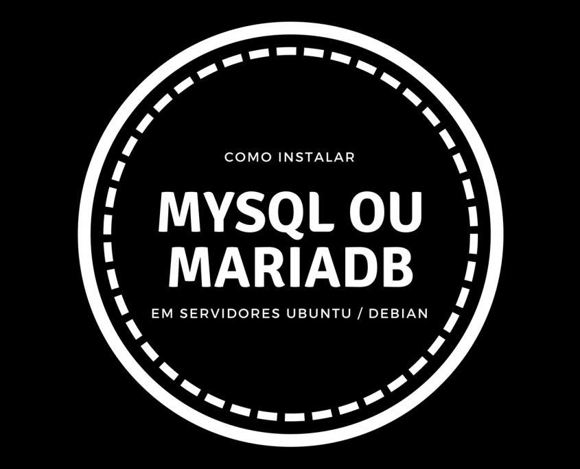 Como instalar o Mysql ou MariaDB no Debian ou Ubuntu Capa